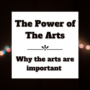 A black background with a string of pink and blue blurred loghts across the centre overlaid by a white box in which the title The Power of The Arts then a decorative line with a sunrise effect in the centre and Why the arts are important written in black bold font